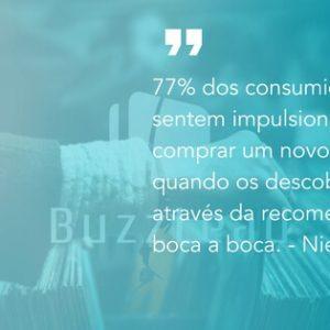 77% dos consumidores se sentem impulsionados a comprar quando recebem uma recomendação..