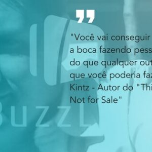 frase do Jarod Kintz - Autor do This Book is Not for Sale sobre marketing boca a boca