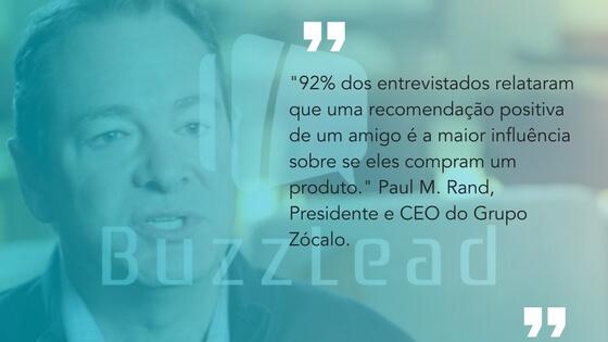 frase do Paul M. Rand, Presidente e CEO do Grupo Zócalo